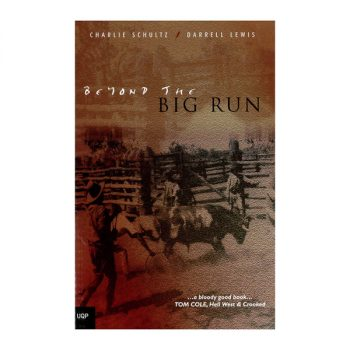 Book, D Lewis and C Schultz, Beyond the Big Run